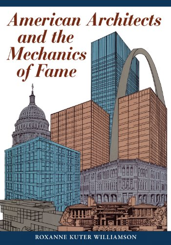 9780292729223: American Architects and the Mechanics of Fame