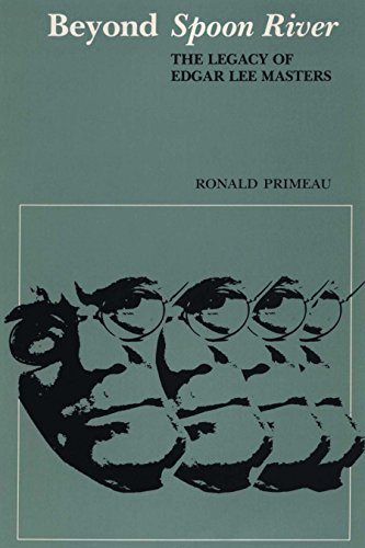 9780292729254: Beyond Spoon River: The Legacy of Edgar Lee Masters (The Dan Danciger Publication Series)