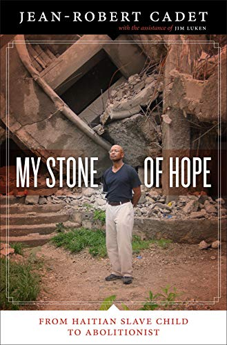 9780292729292: My Stone of Hope: From Haitian Slave Child to Abolitionist