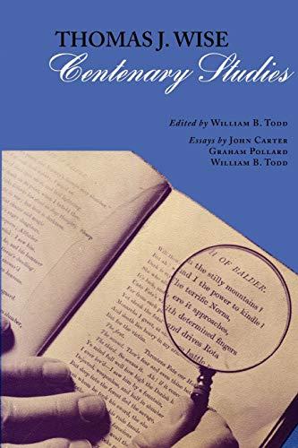 Thomas J. Wise: Centenary Studies: Todd, William B.