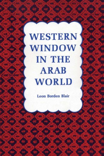 9780292729704: Western Window in the Arab World