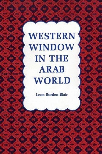 9780292729704: Western Window in the Arab World