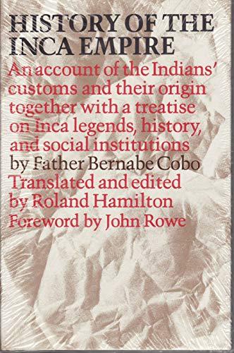 History of the Inca Empire (The Texas Pan American series): Cobo, Bernabe
