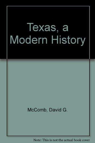 9780292730489: Texas, a Modern History