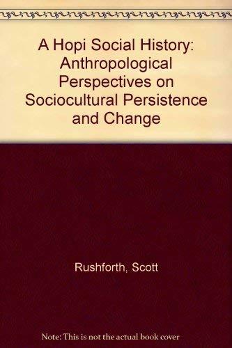 9780292730663: A Hopi Social History