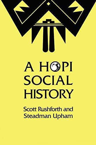 9780292730670: A Hopi Social History