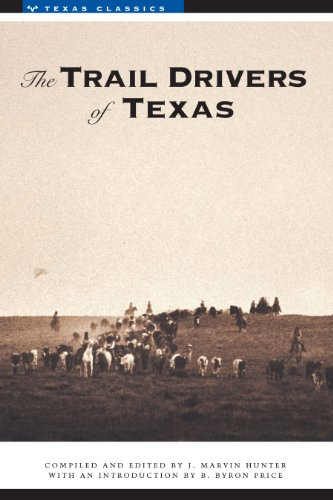 9780292730762: The Trail Drivers of Texas: Interesting Sketches of Early Cowboys... (Texas Classics)