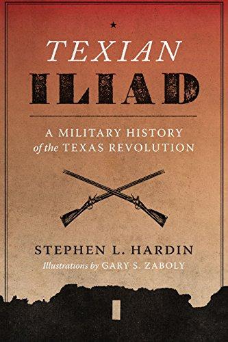 9780292731028: Texian Iliad: A Military History of the Texas Revolution