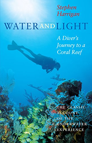 9780292731202: Water and Light: A Diver's Journey to a Coral Reef (Southwestern Writers Collection Series)