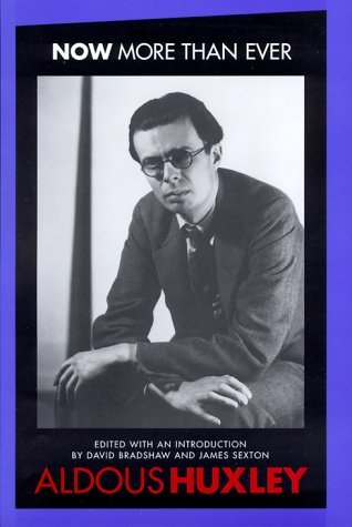 Now More Than Ever: An Edition (HRHRC: Aldous Huxley