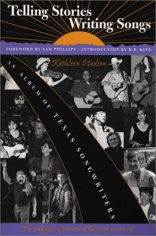 Telling Stories, Writing Songs: An Album of Texas Songwriters: Kathleen Hudson