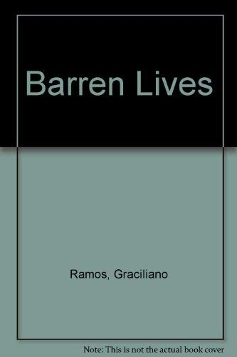 9780292731721: Barren Lives