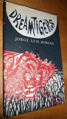 Dreamtigers: Borges, Jorge Luis