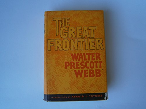 9780292732537: The Great Frontier