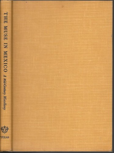 9780292733107: Muse in Mexico: A Mid-Century Miscellany