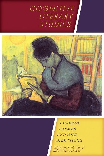 9780292735583: Cognitive Literary Studies: Current Themes and New Directions (Cognitive Approaches to Literature and Culture)