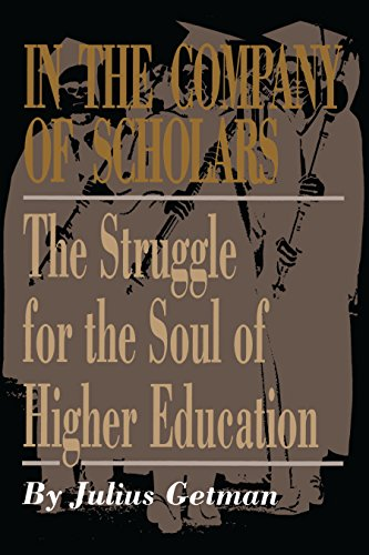 9780292735668: In the Company of Scholars: The Struggle for the Soul of Higher Education