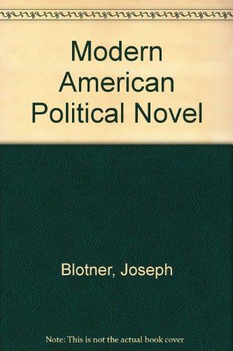 9780292736078: Modern American Political Novel