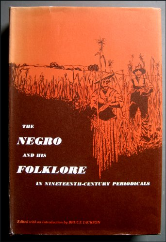 Negro and His Folklore in 19th Century Periodicals: Jackson, Bruce