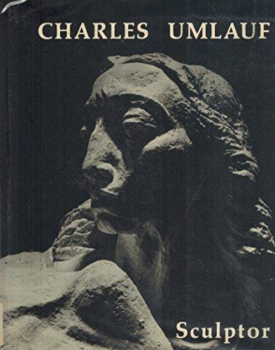 Charles Umlauf, Sculptor: Charles Umlauf