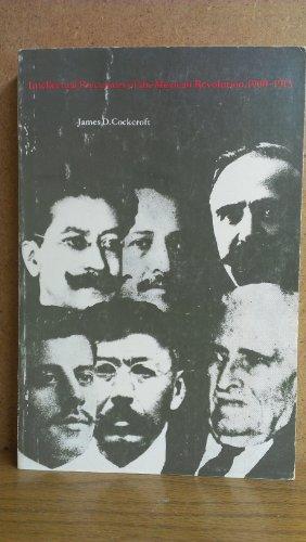 9780292738089: Intellectual Precursors of the Mexican Revolution, 1900-1913 (Latin American Monograph Series)