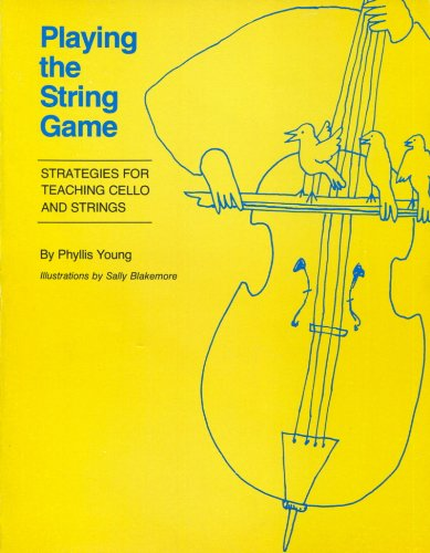 9780292738157: Playing the String Game: Strategies for Teaching Cello and Strings