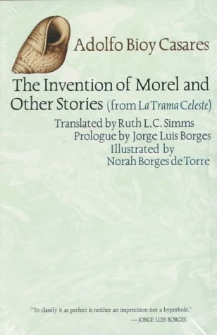 The Invention of Morel and Other Stories,: Adolfo Bioy Casares