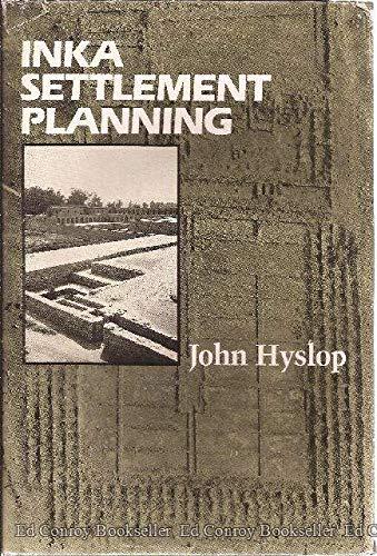 9780292738522: Inka Settlement Planning
