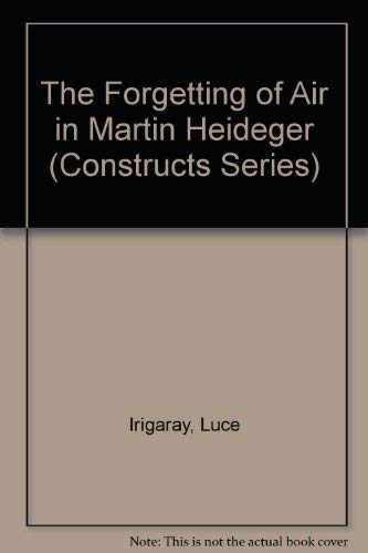 The Forgetting of Air in Martin Heidegger: Irigaray, Luce