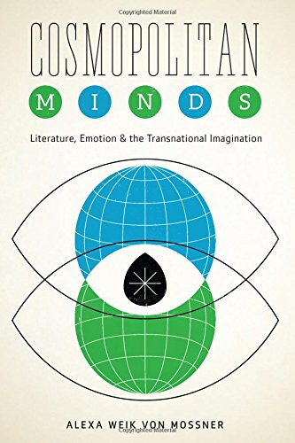 9780292739086: Cosmopolitan Minds: Literature, Emotion, and the Transnational Imagination (Cognitive Approaches to Literature and Culture Series)