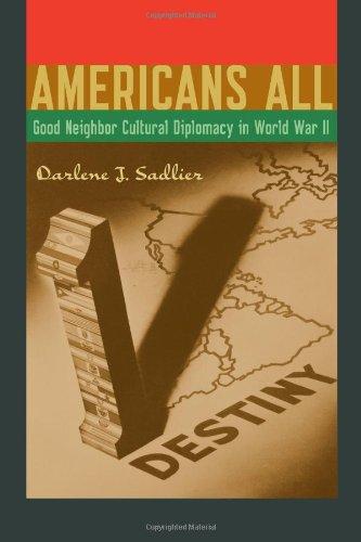 9780292739307: Americans All: Good Neighbor Cultural Diplomacy in World War II