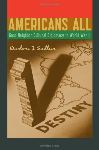 9780292739307: Americans All: Good Neighbor Cultural Diplomacy in World War II (Joe R. and Teresa Lozano Long Series in Latin American and Latino Art and Culture)