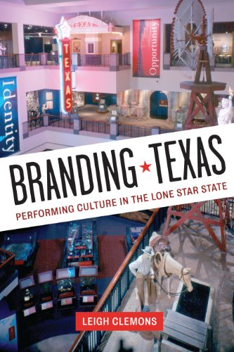 9780292739376: Branding Texas: Performing Culture in the Lone Star State