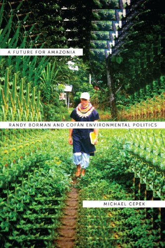 9780292739505: A Future for Amazonia: Randy Borman and Cofán Environmental Politics