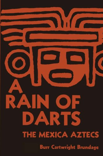 9780292739932: A Rain of Darts: The Mexica Aztecs (Texas Pan American)