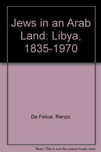 9780292740167: Jews in an Arab Land: Libya, 1835–1970