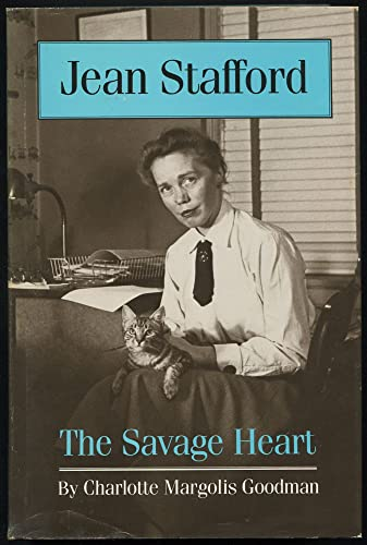 9780292740228: Jean Stafford: The Savage Heart