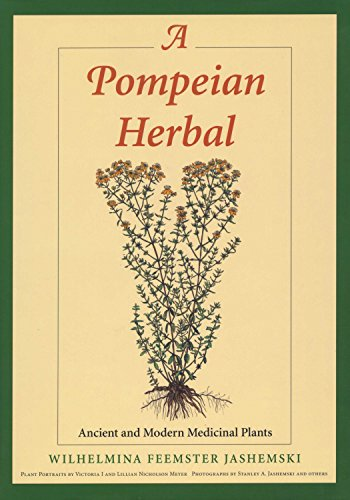 9780292740600: A Pompeian Herbal: Ancient and Modern Medicinal Plants