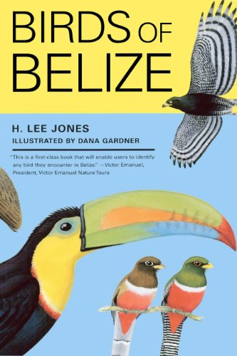 9780292740662: Birds of Belize (Corrie Herring Hooks Series)