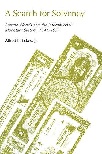 9780292740839: A Search for Solvency: Bretton Woods and the International Monetary System, 1941-1971