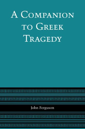 9780292740860: A Companion to Greek Tragedy