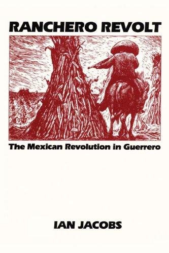 9780292741195: Ranchero Revolt: The Mexican Revolution in Guerrero (Texas Pan American)
