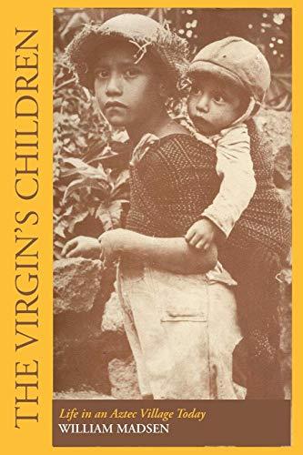 9780292741348: The Virgin's Children: Life in an Aztec Village Today