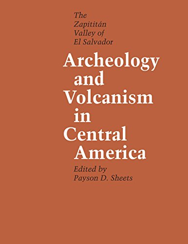 9780292741690: Archeology and Volcanism in Central America: The Zapotitán Valley of El Salvador (Texas Pan American)
