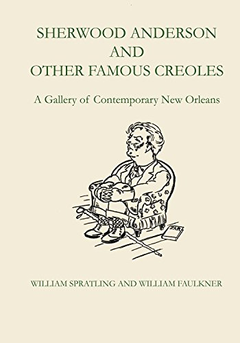 9780292741812: Sherwood Anderson and Other Famous Creoles: A Gallery of Contemporary New Orleans