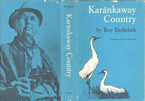 9780292743007: Karankaway Country