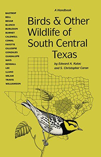 9780292743151: Birds and Other Wildlife of South Central Texas: A Handbook (Corrie Herring Hooks Series)