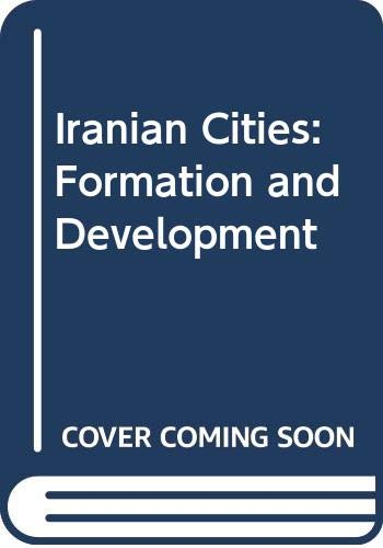 9780292743168: Iranian Cities: Formation and Development