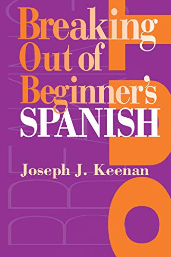 9780292743229: Breaking Out of Beginner's Spanish