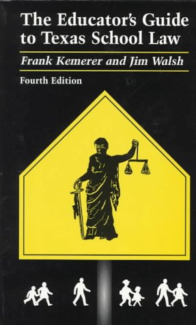9780292743250: The Educator's Guide to Texas School Law